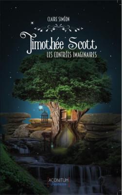 Timothée Scott Les Contrées Imaginaires